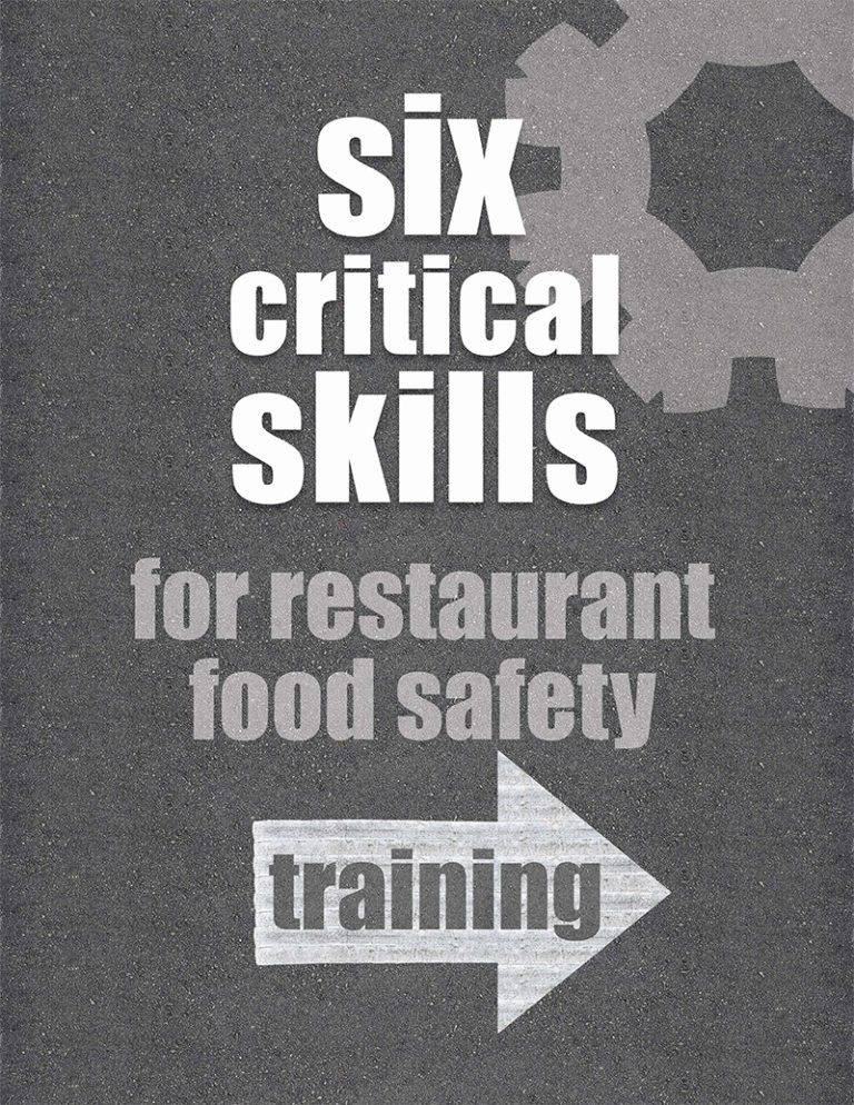 six critical skills for restaurant and food safety training