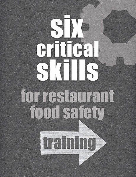 graphic saying 6 Critical Skills for Restaurant Food Safety Training