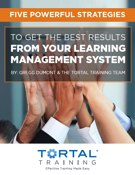 "a group high five with the text ""Five powerful Strategies To Get The Best Results From Your Learning Management System by Gregg Dumont & the tortal training team"""