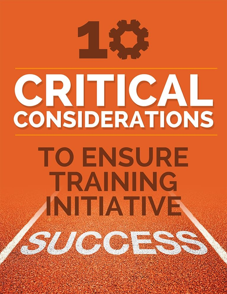"ebook titled ""10 critical considerations to ensure training initiative success"""